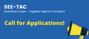 SEE-TAC Regional Programme: Open Call for Anti-corruption experts with specific expertise in CRA and CPL